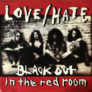 "Love/Hate ‎- Black Out In The Red Room (12"") (VG-/VG-)"